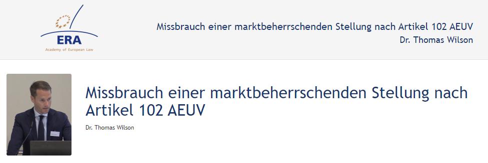 e-Presentation Dr. Thomas Wilson (219DV49): Missbrauch einer marktbeherrschenden Stellung nach Artikel 102 AEUV