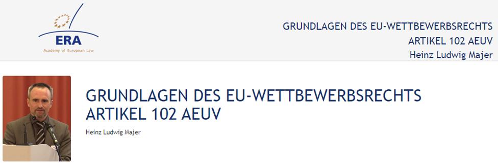 e-Presentation Heinz Ludwig Majer (219DV50): Grundlagen Des EU-Wettbewerbsrechts Artikel 102 AEUV