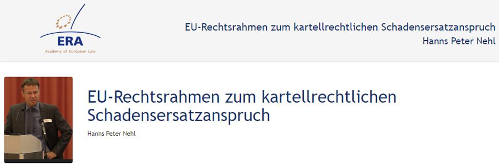 e-Presentation Hanns Peter Nehl (219DV50): EU-Rechtsrahmen zum kartellrechtlichen Schadensersatzanspruch