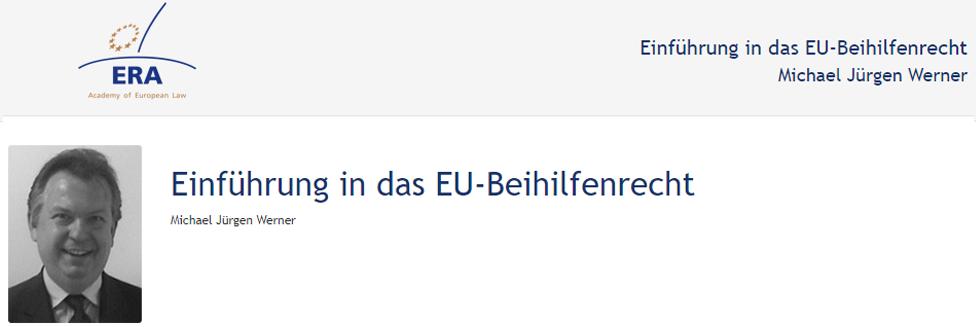 e-Presentation Michael Jürgen Werner (219DV50): Einführung in das EU-Beihilfenrecht