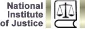National Institute of Justice (NIJ)