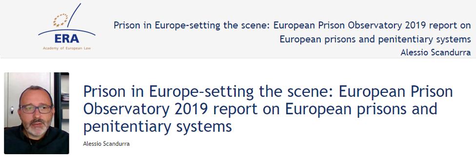 e-Presentation Alessio Scandurra (320SDT130): Prison in Europe–setting the scene: European Prison Observatory 2019 report on European prisons and penitentiary systems