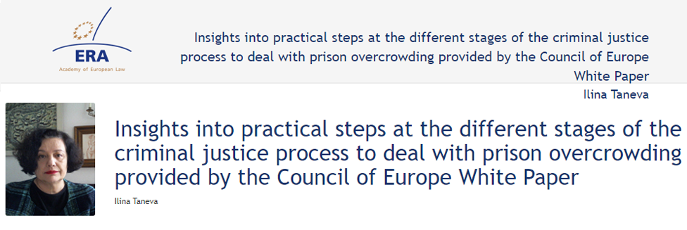 e-Presentation Ilina Taneva (320SDT130): Insights into practical steps at the different stages of the criminal justice process to deal with prison overcrowding provided by the Council of Europe White Paper