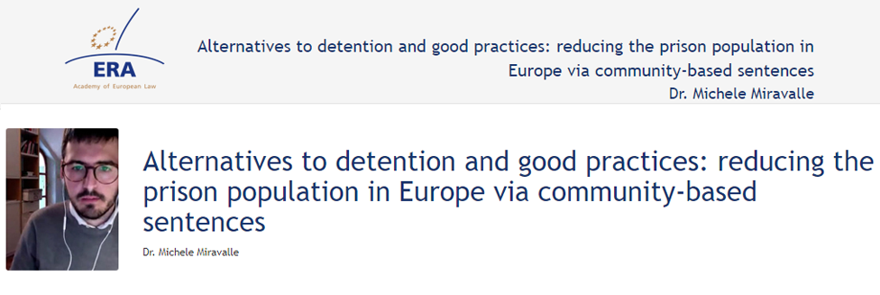e-Presentation Dr Michele Miravalle (320SDT130): Alternatives to detention and good practices: reducing the prison population in Europe via community-based sentences