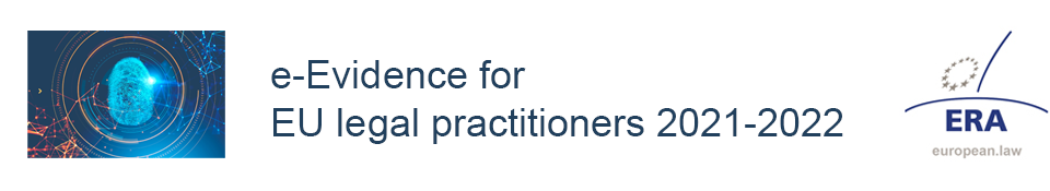 e-Evidence for EU legal practitioners 2021-2022