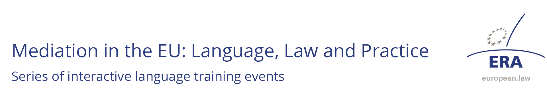 Mediation in the EU: Language, Law and Practice